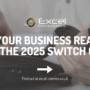 Is your business ready for the 2025 switch off?